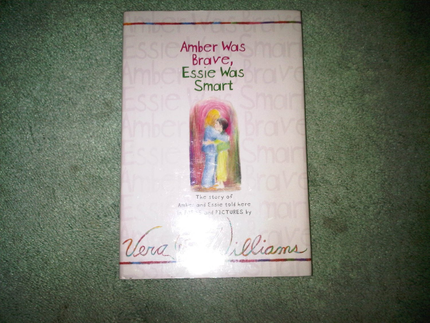 AMBER WAS BRAVE VERA WILLIAMS hardcover book books children's illustrated home activity
