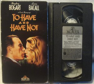 To Have and Have Not VHS Humprey Bogart