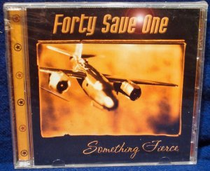 Forty Save One-Something Fierce(CD) NEW
