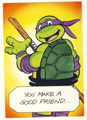 Donatello Friendship Greeting Card Ninja Turtles Tmnt