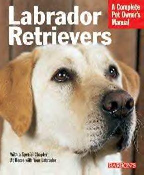 Labrador Retrievers (revised Edition)
