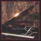 Roger Williams - Plays the Songs of Love CD #9391