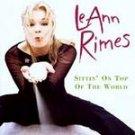 LeAnn Rimes - Sittin' on Top of the World CD #11299