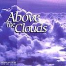 C., Michael - Above the Clouds (CD) NEW! #8126