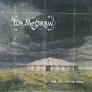 Tim McGraw - Set This Circus Down CD #7689