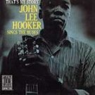 That's My Story John Lee Hooker Sings Blues CD #9856