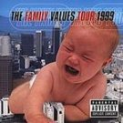 Family Values Tour 1999 [PA] - Various CD #7271