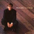 Elton John - Love Songs [Remaster] CD #11041