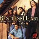 Restless Heart - Tell Me What You Dream (CD 1995) #7197