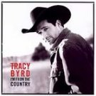 Tracy Byrd - I'm From the Country (CD 2005) #11181