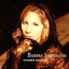Barbra Streisand - Higher Ground CD #7040