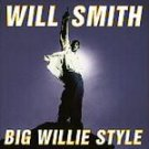 Will Smith - Big Willie Style (CD 1997) #6358