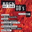 Rock of the 80's 10 - Various Artists (CD) NEW! #8789