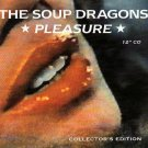 The Soup Dragons - Pleasure [EP] CD #11698