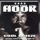 Cool Breeze - Watch For the Hook [Single] CD #11069