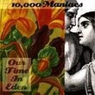 10,000 Maniacs - Our Time in Eden CD #8957