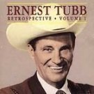 Ernest Tubb - Retrospective Vol. 1CD #11973