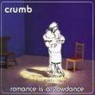 Crumb - Romance Is A Slowdance - (CD 1996) #6766