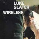 Luke Slater - Wireless - (CD 1999) #9213