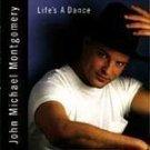 John Michael Montgomery - Life's A Dance - (CD) #7836