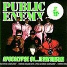 Public Enemy - Apocalypse 91... [PA] CD #11560