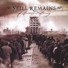 Still Remains - Of Love and Lunacy (CD 2005) NEW #7471