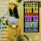 When You're Hot You're Country by Various CD #11663