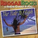 Reggae Rocks: The Tide Is High - Various CD #6972