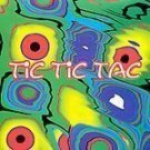 Tic Tic Tac - Various Artists (CD) NEW SEALED! #9617