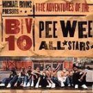 The Adventures Of The Biv 10 Pee Wee All-Stars CD #9151