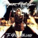 Suzanne Rhatigan - To Hell With Love - (CD 1992) #6465