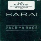 Sarai - Pack Ya Bags [Single] - (Rap) (CD 2003) #9562