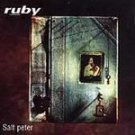 Ruby ~ Salt Peter - (Rock) (CD 1996) #9293