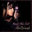 Brandy Moss-Scott - Girlfriend [Single] (CD) NEW! #9763