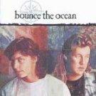 Bounce The Ocean - Bounce the Ocean CD #7692