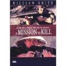 A Mission to Kill (2003, DVD) Glenn Hatch FS #P1957