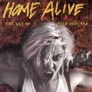Home Alive: The Art of Self Defense CD #6592