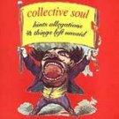 COLLECTIVE SOUL - Hints, Allegations CD #11793