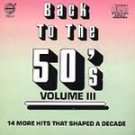 Back to the 50's Vol. 3 by Various Artists CD #11802