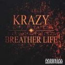 Krazy - Breather Life [PA] - CD NEW!! #9536