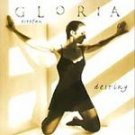 Gloria Estefan - Destiny [ECD] CD #10313