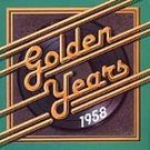 Golden Years 1958 by Various Artists CD #10855