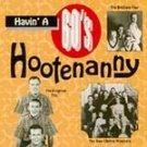 Havin' a 60's Hootenanny Various CD NEW LONG BOX! #6323