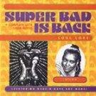 Super Bad Is Back: Soul Love CD NEW LONG BOX! #6504