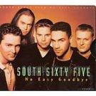 SouthSixtyFive - No Easy Goodbye [Single] CD #11224