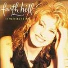 Faith Hill - It Matters to Me CD #6077