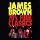 JAMES BROWN - 70's Funk Classics CD #9676