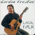 Gordon Freitas - Local Folk (CD 1997) #7245