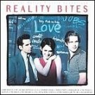 Reality Bites - Original Soundtrack CD #11621