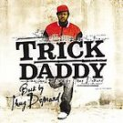 Trick Daddy - Back by Thug Demand [Edited] CD #6621